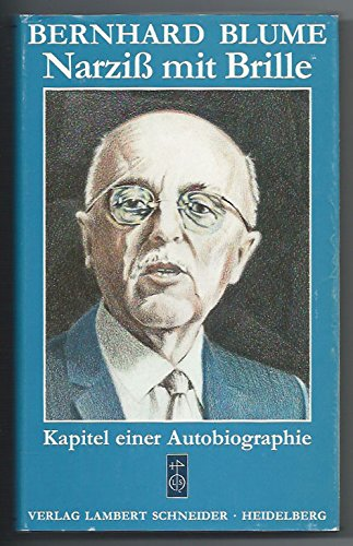 Narziss mit Brille. Kapitel einer Autobiographie