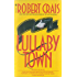 Lullaby Town (An Elvis Cole Novel)