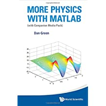 More Physics With Matlab (With Companion Media Pack): (With Companion Media Pack)