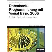 Datenbank-Programmierung mit Visual Basic 2005