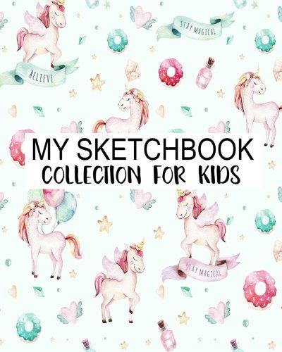 My Sketchbook Collection For Kids: Blank Sketchbook For Kids, Blank Journal, Blank Notebook, Drawing Pad: Volume 4 por Jasmine Leone