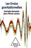 Les Ondes gravitationnelles (OJ.SCIENCES)