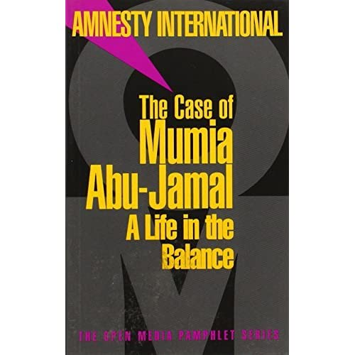 The Case of Mumia Abu-Jamal: A Life in the Balance (Open Media Series) by Amnesty International (2001-04-09)