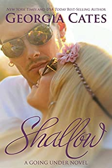 Shallow (A Going Under Novel Book 2) (English Edition) di [Cates, Georgia]