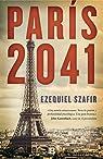 París 2041 par Szafir