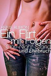 Ein Flirt mit Folgen - One-Night-Stand und Ehebruch