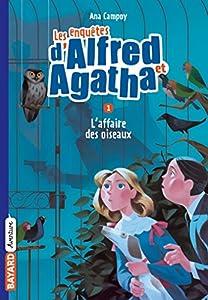 """Afficher """"Les enquêtes d'Alfred et Agatha n° 01 L'affaire des oiseaux"""""""