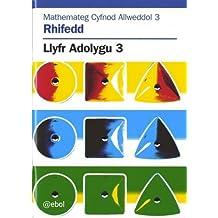 Mathemateg Cyfnod Allweddol 3: Rhifedd - Llyfr Adolygu 3