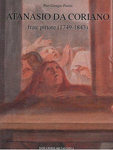 Atanasio da Coriano frate pittore (1749-1843) .