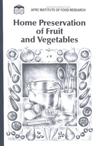 Home Preservation of Fruit and Vegetables by Fish.& Food,Min.of Agriculture (1989-07-05)