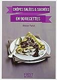 Petit Livre de - Crêpes salées et sucrées en 90 recettes