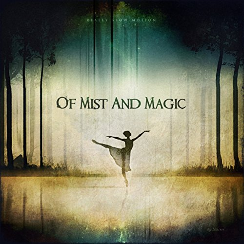 Of Mist and Magic
