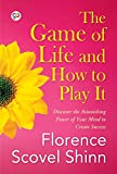 The Game of Life and How to Play It (General Press)