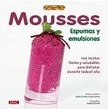 MOUSSES ESPUMAS Y EMULSIONES (Cocina (drac))