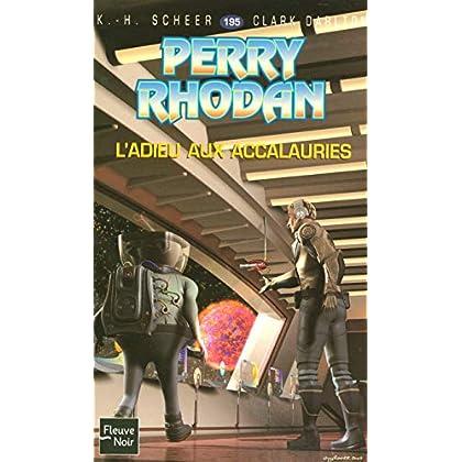 Perry Rhodan, numero 195 : L'adieu aux accalauries