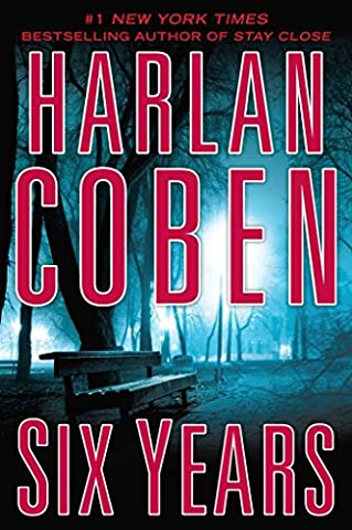 [(Six Years)] [By (author) Harlan Coben] published on (November,