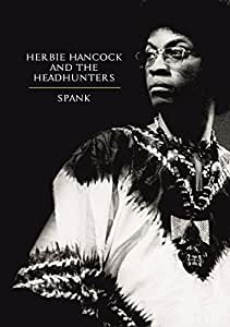 Herbie Hancock & The Headhunters - Spank (1974) DVD
