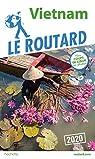 Guide du Routard Vietnam 2020 par Guide du Routard