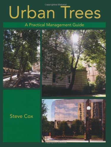Urban Trees: A Practical Management Guide by Steve Cox (2012-01-01)