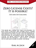 Zero License Costs? It is possible!: This book will show you that it is possible to run your IT without any license costs. (CTS IT PRO E-Books 12) (English Edition)