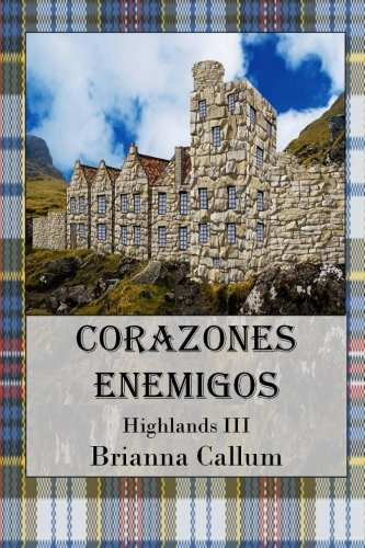 Corazones Enemigos: Volume 3 (Highlands)