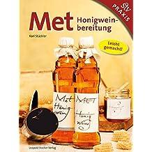 MET: Honigweinbereitung - Leicht gemacht!