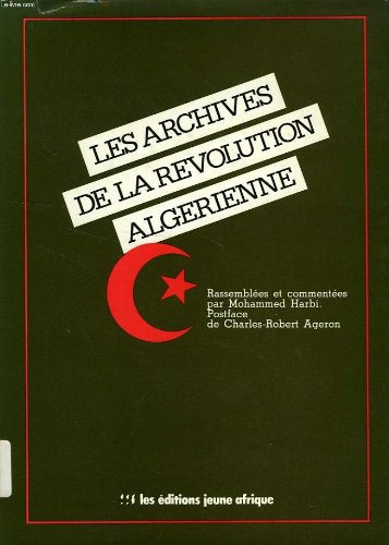 Descargar Libro Les archives de la revolution algerienne de Harbi M