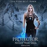 Protector: Night War Saga, Book 1