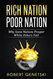Rich Nation, Poor Nation: Why Some Nations Prosper While Others Fail