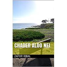 Chader aloo nei (Galician Edition)