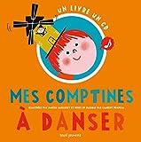Mes comptines à danser / Laurent Pradeau | Pradeau, Laurent (1959-....). Auteur