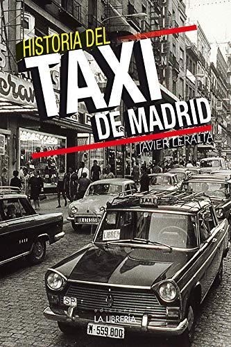 Historia del taxi de Madrid por Javier Leralta Garcia