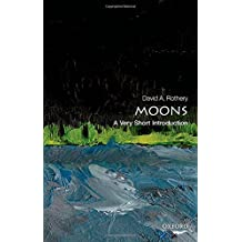 Moons: A Very Short Introduction (Very Short Introductions)