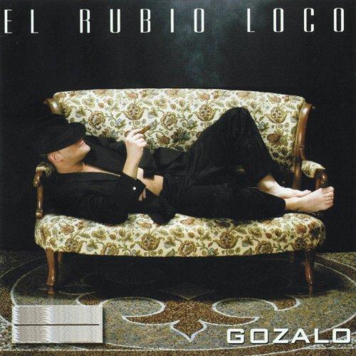 Gozalo (Salsa) - El Rubio Loco