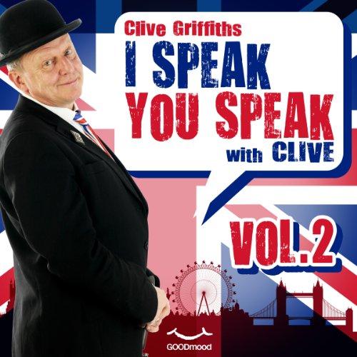 I speak you speak with Clive Vol. 2  Audiolibri
