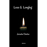 Loss and Longing