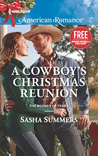 A Cowboy's Christmas Reunion (Harlequin American Romance: The Boones of Texas)