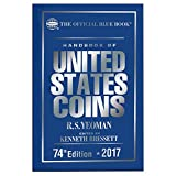 The Official Blue Book Handbook of United States Coins 2017