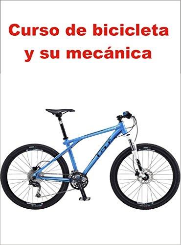 Curso de bicicleta y su mecánica por Martin Ortiz
