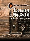 La caja secreta: El legado de Rennes-le-Château