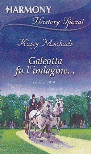 Kasey Michaels - Galeotta fu l'indagine (2017)