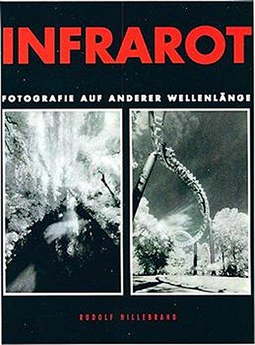 Infrarot-wellenlänge (Infrarot, Fotografie auf anderer Wellenlänge)