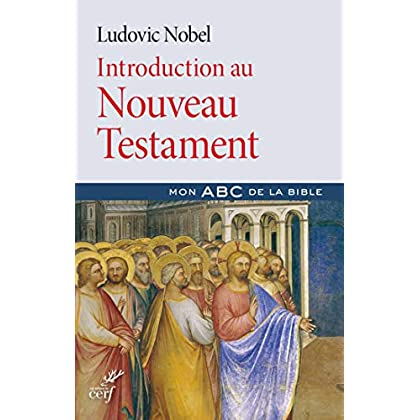 Introduction au Nouveau Testament (Mon ABC de la Bible)