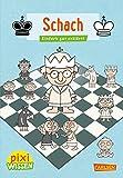 Schach: Einfach gut erklärt! (Pixi Wissen, Band 105)