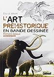 L'art préhistorique en bande dessinée : Première époque, l'aurignacien