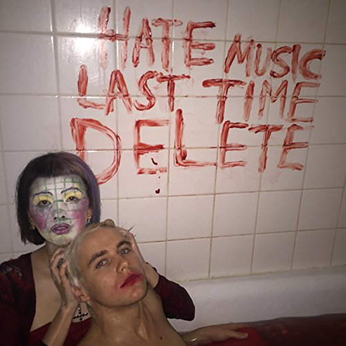 Hate Music Last Time Delete EP