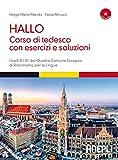 Hallo! Corso di tedesco con esercizi e soluzioni. A1-B1. Con 2 CD Audio
