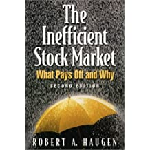 The Inefficient Stock Market by Robert A. Haugen (2001-06-23)