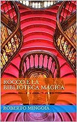 Rocco e la biblioteca magica