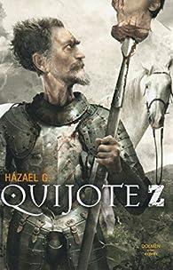 Quijote Z par Hazael González